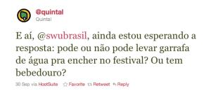 E aí, @swubrasil, ainda estou esperando a resposta: pode ou não pode levar garrafa de água pra encher no festival? Ou tem bebedouro?